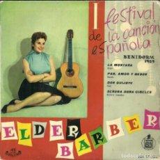 Discos de vinilo: I FESTIVAL DE· LA CANCIÓN ESPAÑOLA - ELDER BARBER - BENIDORM 1959. Lote 288229693