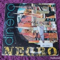 """Discos de vinilo: DINERO NEGRO – TE VAS A QUEMAR VINYL, 7"""" SINGLE 1990 SPAIN SD-409 PROMO. Lote 288312333"""