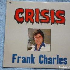 Discos de vinilo: FRANK CHARLES,CRISIS LP EDICION DEL 81. Lote 288323613