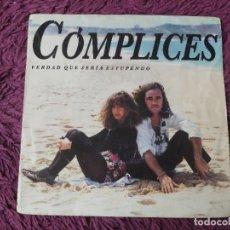 """Discos de vinilo: CÓMPLICES – VERDAD QUE SERÍA ESTUPENDO ,VINYL, 7"""" SINGLE 1992 SPAIN PB-45243. Lote 288326103"""