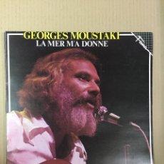 Discos de vinilo: LP GEORGES MOUSTAKI, LA MER M'A DONNE. Lote 288340458