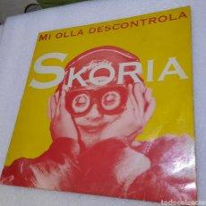 Discos de vinilo: SKORIA - MI OLLA DESCONTROLA. Lote 288341858