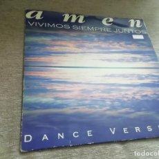 Discos de vinilo: AMÉN-VIVIMOS SIEMPRE JUNTOS. MAXI. Lote 288342998