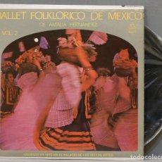 Discos de vinilo: LP. BALLET FOLKLORICO DE MEXICO. VOL. 2. Lote 288345178