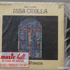 Discos de vinilo: LP. MISA CRIOLLA. ARIEL RAMIREZ. LOS FRONTERIZOS. Lote 288345368
