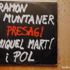 Discos de vinilo: RAMON MUNTANER. PRESAGI. MIQUEL MARTÍ POL. EDISA LP 1976.. Lote 288357528