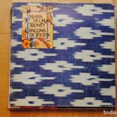 Discos de vinilo: MARIA DEL MAR BONET. CANÇONS DE FESTA . AMB EL LLBRET ORIGINAL. ARIOLA1976 LP GATEFOLD. Lote 288357813