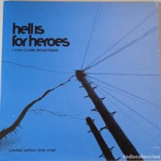 Discos de vinilo: HELL IS FOR HEROES... I CAN CLIMB . (CHRYSALIS 2002) UK. Lote 288357948