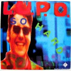 Discos de vinilo: L.U.P.O. - SO HARD - MAXI BULL & BUTCHER RECORDINGS 1991 ITALIA BPY. Lote 288359963