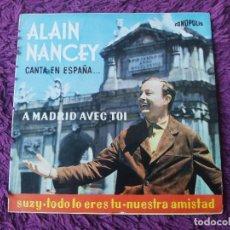 """Discos de vinilo: ALAIN NANCEY – A MADRID AVEC TOI, VINYL 7"""" EP 1964 SPAIN F.B. 64-19. Lote 288361708"""