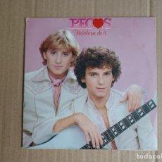 Dischi in vinile: PECOS - HABLAME DE TI SINGLE 1979. Lote 288365023