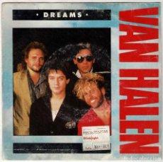Discos de vinilo: VAN HALEN - DREAMS / INSIDE. SINGLE. Lote 288374358
