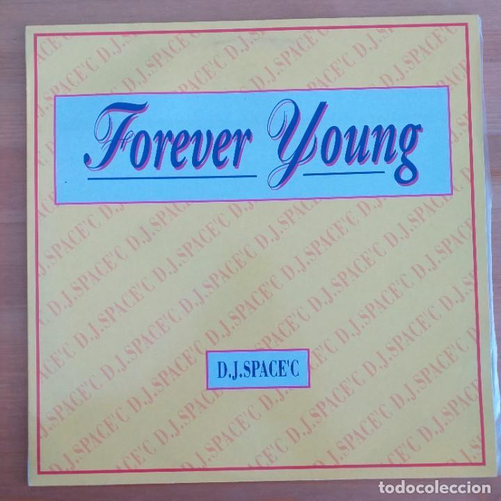 D.J. SPACE `C - FOREVER YOUNG (MX) 1992 (Música - Discos de Vinilo - Maxi Singles - Electrónica, Avantgarde y Experimental)