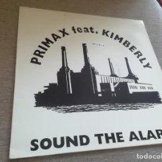 Discos de vinilo: PRIMAX FEAT. KIMBERLY-SOUND THE ALARM. MAXI. Lote 288376718
