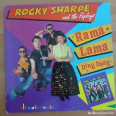 Discos de vinilo: ROCKY SHARPE AND THE REPLAYS - RAMA LAMA DING DONG (MX). Lote 288376728