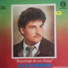 Discos de vinilo: LP ALEJANDRO REPORTAJE DE UN ALMA. Lote 288382513