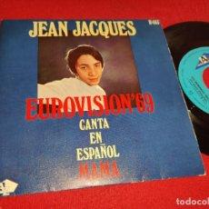 Discos de vinilo: JEAN JACQUES MAMA/LOS DOMINGOS FELICES 7'' 1969 EUROVISION SPAIN SUNG SPANISH. Lote 288388793