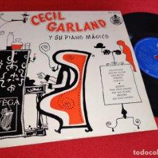 Discos de vinilo: CECIL GARLAND Y SU PIANO MAGICO 10'' 25 CTMS 195? VEGA ESPAÑA SPAIN. Lote 288393638