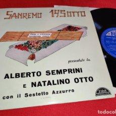Discos de vinilo: ALBERTO SEMPRINI & NATALINO OTTO SESTETTO AZZURRO SANREMO 195OTTO 10'' 25 CTMS 1958 FONIT ITALY. Lote 288395223