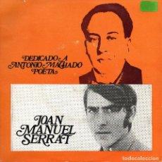 Discos de vinilo: EP HECHO EN PORTUGAL JOAN MANUEL SERRAT DEDICADO A ANTONO MACHADO POETA. CANTARES , LAS MOSCAS. Lote 288395488