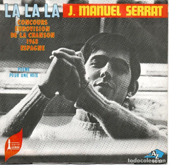 SINGLE EDITADO EN FRANCIA JOAN MANUEL SERRAT LA , LA , LA VERSION DE EUROVISION (Música - Discos - Singles Vinilo - Festival de Eurovisión)