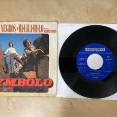 "Discos de vinilo: SYMBOLO - OJOS NEGROS / HI LILI HI - SINGLE 7"" - 1970. Lote 288398808"