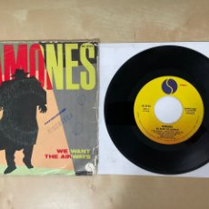 """Discos de vinilo: RAMONES - WE WANT THE AIRWAYS / YOU SOUND LIKE YOU'RE SICK - SINGLE 7"""" SPAIN 1981. Lote 288406353"""