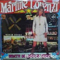 Discos de vinilo: MARTINE LORENZI - CANTA EN DIRECTO EN EL MOULIN ROUGE - RARO EDICION ESPAÑOLA - SAYTON 1967. Lote 288408163