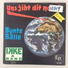 Discos de vinilo: IKKE & BAND. UNS JIBT DIT NOCH! BUNTE BÄLLE. Lote 288441963
