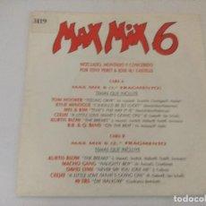 Discos de vinil: MAX MIX 6 MEGAMIX/SINGLE PROMOCIONAL.. Lote 288443593