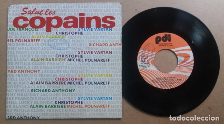 SALUT LES COPAINS / SINGLE 7 INCH PROMO (Música - Discos - Singles Vinilo - Canción Francesa e Italiana)