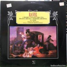Discos de vinilo: MAURICE RAVEL -BOLERO / PAVANA PARA UNA INFANTA DIFUNTA / RAPSODIA ESPAÑOLA / LA VALSE - SOVISA. Lote 288456008