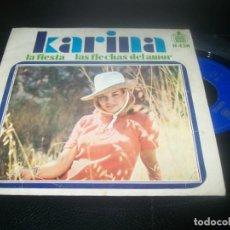 Discos de vinilo: KARINA - LA FIESTA + LAS FLECHAS DEL AMOR SINGLE DE HISPAVOX 1968. Lote 288456108