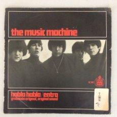 Discos de vinilo: THE MUSIC MACHINE. HABLA HABLA. ENTRA. GRABACIÓN ORIGINAL.. Lote 288456418