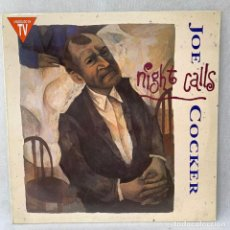 Discos de vinilo: LP - VINILO JOE COCKER - NIGHT CALLS - ESPAÑA - AÑO 1991. Lote 288457158
