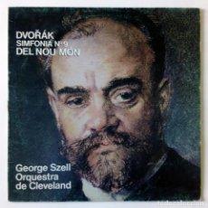 Discos de vinilo: DVORAK SINFONÍA Nº 9 DEL NOU MON - DEL NUEVO MUNDO - GEORGE SZELL ORQUESTA DE CLEVELAND - CBS 1980. Lote 288460813