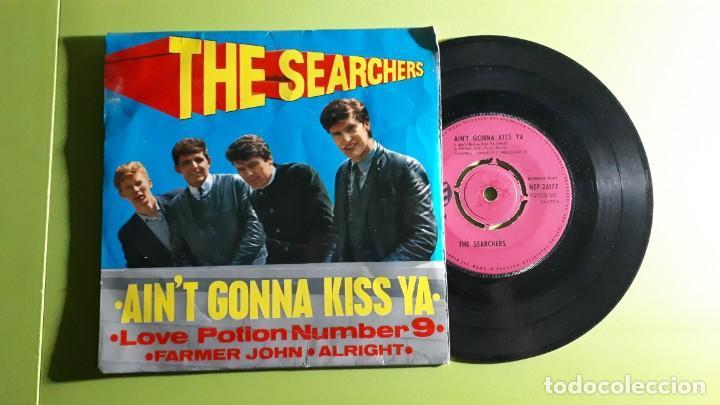 THE SEARCHERS - AIN´T GONNA KISS YA +3 - 1963 - COMPRA MÍNIMA 3 EUROS (Música - Discos de Vinilo - EPs - Pop - Rock Internacional de los 50 y 60)