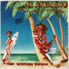 Discos de vinilo: WILFRIDO VARGAS - EL AFRICANO (QUÉ SERÁ LO QUE QUIERE EL NEGRO) / EL QUEJAITO. SINGLE. Lote 288474693