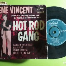 Discos de vinilo: GENE VINCENT AND HIS BLUE CAPS - HOT ROD GANG - DANCE IN THE STREET +3 - 1958 - COMPRA MÍNIMA 3 EURO. Lote 288475458