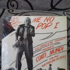 Discos de vinilo: KID CREOLE & THE COCONUTS PRESENT COATÍ MUNDI - ME NO POP I. Lote 288475998