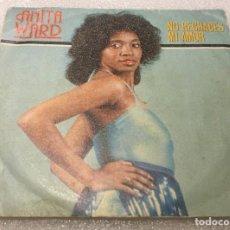 Discos de vinilo: SINGLE ANITA WARD - NO RECHACES MI AMOR - CONSENTIDO POR TU AMOR - EPIC TKR7561 - PEDIDO MINIMO 7€. Lote 288485593