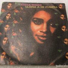 Discos de vinilo: SINGLE ANITA WARD - LLAMA A MI PUERTA - SI PUDIERA SENTIR ESE VIEJO SENTIMIENTO - PEDIDO MINIMO 7€. Lote 288485798