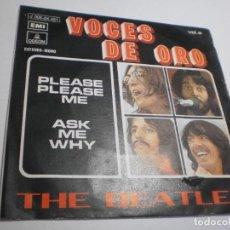 Disques de vinyle: SINGLE THE BEATLES PLEASE PLEASE ME. ASK ME WHY. VOCES DE ORO. EMI 1963 SPAIN (BUEN ESTADO, LEER). Lote 288485993