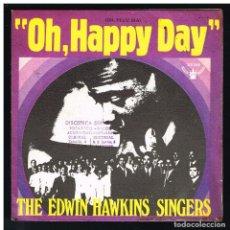 Discos de vinilo: THE EDWIN HAWKINS SINGERS - OH, HAPPY DAY / JESUS, LOVER OF MY SOUL - SINGLE 1969. Lote 288486013