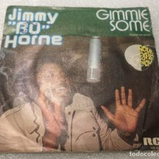Discos de vinilo: SINGLE PROMOCIONAL JIMMY BO HORNE - GIMMIE SOME DAME UN POCO - RCA VICTOR XB02041 - PEDIDO MINIMO 7€. Lote 288486098
