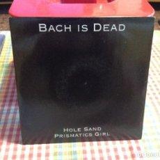 """Discos de vinilo: BACH IS DEAD - HOLE SAND PRISMATICS GIRL / SINGLE 7"""" 1992 SPAIN N-M. Lote 288499563"""