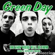 Discos de vinilo: GREEN DAY–YOU KNOW WHERE WE'LL BE FOUND RARE & ACOUSTIC TRACKS. LP VINILO PRECINTADO.. Lote 288511743