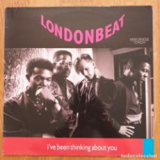 Dischi in vinile: LONDONBEAT - I´VE BEEN THINKING ABOUT YOU (MX) 1990. Lote 288514813