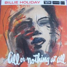 Discos de vinilo: LP - BILLIE HOLIDAY - ALL OR NOTHING AT ALL (SPAIN, VERVE RECORDS 2010, CONTIENE FASCICULO). Lote 288529533