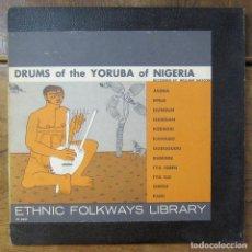 Discos de vinilo: DRUMS OF THE YORUBA OF NIGERIA - 1956 - PERCUSIÓN, FOLKWAYS LIBRARY - ÁFRICA. Lote 288532778